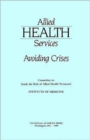 Allied Health Services : Avoiding Crises - Book