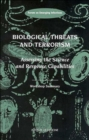Biological Threats and Terrorism : Assessing the Science and Response Capabilities, Workshop Summary - Book