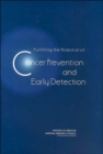 Fulfilling the Potential of Cancer Prevention and Early Detection - Book