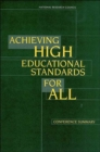 Achieving High Educational Standards for All : Conference Summary - Book