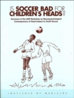 Is Soccer Bad for Children's Heads? : Summary of the IOM Workshop on Neuropsychological Consequences of Head Impact in Youth Soccer - Book