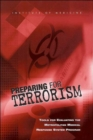 Preparing for Terrorism : Tools for Evaluating the Metropolitan Medical Response System Program - Book