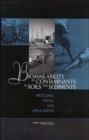 Bioavailability of Contaminants in Soils and Sediments : Processes, Tools, and Applications - Book
