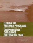 Florida Bay Research Programs and Their Relation to the Comprehensive Everglades Restoration Plan - Book