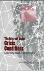 The Internet Under Crisis Conditions : Learning from September 11 - Book