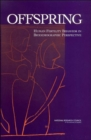 Offspring : Human Fertility Behavior in Biodemographic Perspective - Book