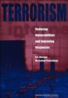 Terrorism: Reducing Vulnerabilities and Improving Responses : U.S.-Russian Workshop Proceedings - Book