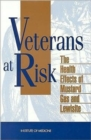 Veterans at Risk : The Health Effects of Mustard Gas and Lewisite - Book