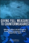 Giving Full Measure to Countermeasures : Addressing Problems in the DOD Program to Develop Medical Countermeasures Against Biological Warfare Agents - Book