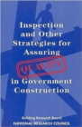 Inspection and Other Strategies for Assuring Quality in Government Construction - Book