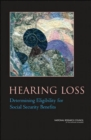 Hearing Loss : Determining Eligibility for Social Security Benefits - Book