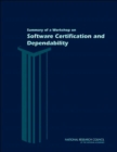 Summary of a Workshop on Software Certification and Dependability - Book