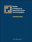 Radio Frequency Identification Technologies : A Workshop Summary - Book