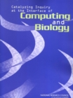 Catalyzing Inquiry at the Interface of Computing and Biology - Book