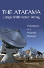 The Atacama Large Millimeter Array : Implications of a Potential Descope - Book