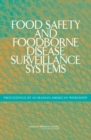 Food Safety and Foodborne Disease Surveillance Systems : Proceedings of an Iranian-American Workshop - Book