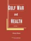 Gulf War and Health : Volume 5: Infectious Diseases - Book