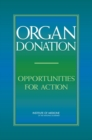 Organ Donation : Opportunities for Action - Book