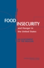 Food Insecurity and Hunger in the United States : An Assessment of the Measure - Book