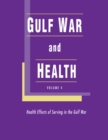 Gulf War and Health : Volume 4: Health Effects of Serving in the Gulf War - Book