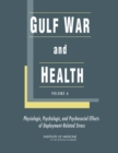 Gulf War and Health : Volume 6: Physiologic, Psychologic, and Psychosocial Effects of Deployment-Related Stress - Book