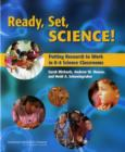 Ready, Set, Science! : Putting Research to Work in K-8 Science Classrooms - Book