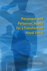 Manpower and Personnel Needs for a Transformed Naval Force - eBook