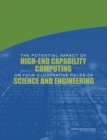 The Potential Impact of High-End Capability Computing on Four Illustrative Fields of Science and Engineering - Book
