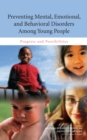 Preventing Mental, Emotional, and Behavioral Disorders Among Young People : Progress and Possibilities - Book