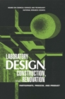 Laboratory Design, Construction, and Renovation : Participants, Process, and Product - eBook