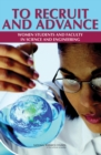 To Recruit and Advance : Women Students and Faculty in Science and Engineering - eBook