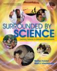 Surrounded by Science : Learning Science in Informal Environments - Book