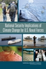 National Security Implications of Climate Change for U.S. Naval Forces - Book