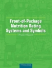 Front-of-Package Nutrition Rating Systems and Symbols : Phase I Report - eBook