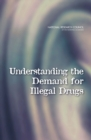 Understanding the Demand for Illegal Drugs - eBook