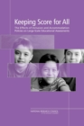 Keeping Score for All : The Effects of Inclusion and Accommodation Policies on Large-Scale Educational Assessments - eBook