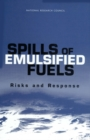 Spills of Emulsified Fuels : Risks and Response - eBook