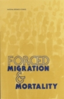 Forced Migration and Mortality - eBook