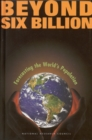 Beyond Six Billion : Forecasting the World's Population - eBook