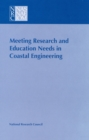 Meeting Research and Education Needs in Coastal Engineering - eBook