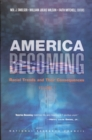 America Becoming : Racial Trends and Their Consequences: Volume I - eBook
