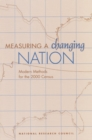 Measuring a Changing Nation : Modern Methods for the 2000 Census - eBook