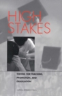 High Stakes : Testing for Tracking, Promotion, and Graduation - eBook