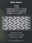 The Unpredictable Certainty : White Papers - eBook