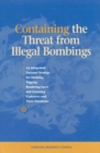 Containing the Threat from Illegal Bombings : An Integrated National Strategy for Marking, Tagging, Rendering Inert, and Licensing Explosives and Their Precursors - eBook