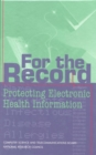 For the Record : Protecting Electronic Health Information - eBook