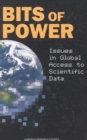 Bits of Power : Issues in Global Access to Scientific Data - eBook