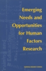 Emerging Needs and Opportunities for Human Factors Research - eBook