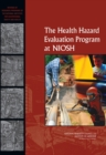 The Health Hazard Evaluation Program at NIOSH : Reviews of Research Programs of the National Institute for Occupational Safety and Health - eBook