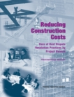 Reducing Construction Costs : Uses of Best Dispute Resolution Practices by Project Owners: Proceedings Report - eBook